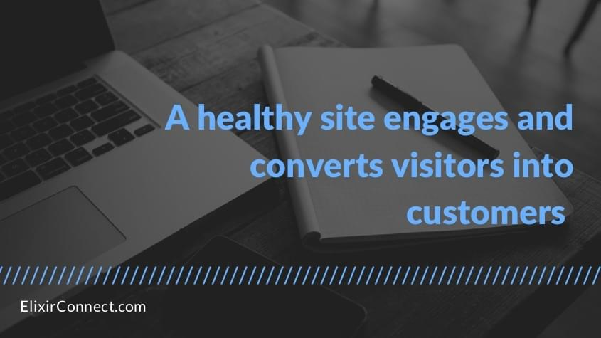 healthy site engages and converts